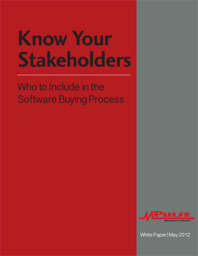 Know Your Stakeholders - Who to Include in the CMMS Buying Process