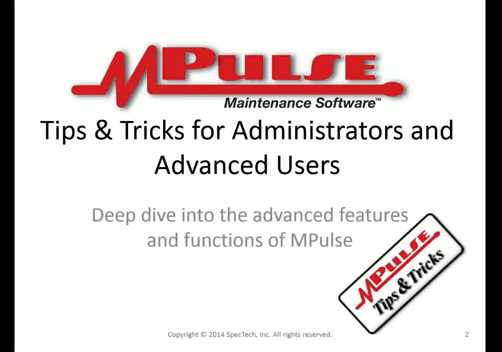 Webinar: Tips & Tricks for Administrators and Advanced Users